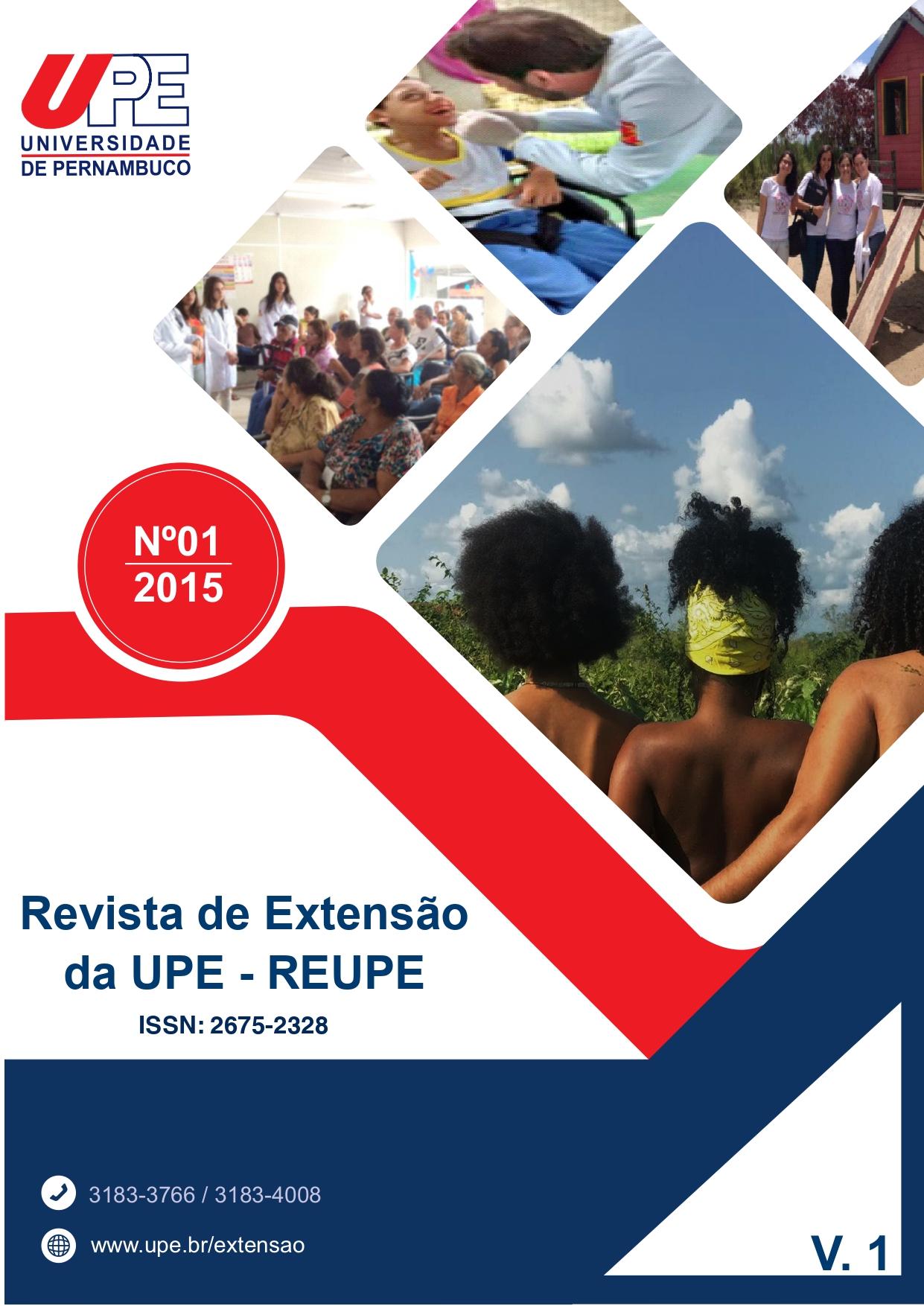 Visualizar v. 1 n. 1 (2015): Volume 1 da Revista de Extensão da UPE - REUPE